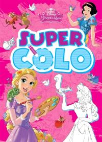 Princesses : super colo