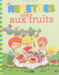 Recettes tout aux fruits