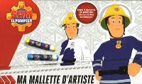 Sam le pompier : ma mallette d'artiste