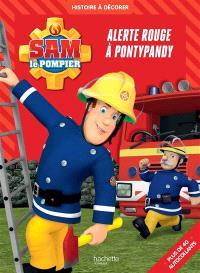 Sam le pompier : alerte à Pondypandy : histoire à décorer, plus de 40 autocollants