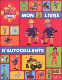 Sam le pompier : mon livre d'autocollants