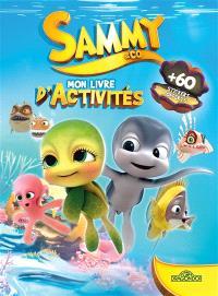 Sammy & Co : mon livre d'activités