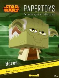 Star Wars papertoys : personnages et véhicules : les héros
