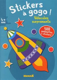 Stickers à gogo ! : véhicules surprenants