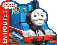 Thomas et ses amis : en route !