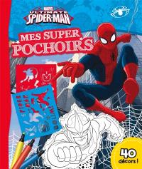 Ultimate Spider-Man : mes super pochoirs