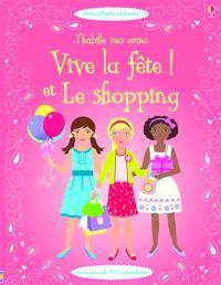 Vive la fête !; Le shopping