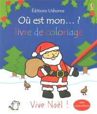 Vive Noël ! : avec autocollants
