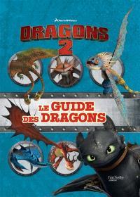 Dragons 2 : le guide des dragons