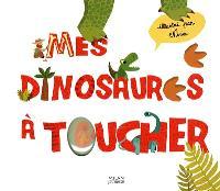 Mes dinosaures à toucher
