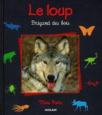 Le loup, brigand des bois