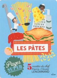Les pâtes : 5 recettes du chef
