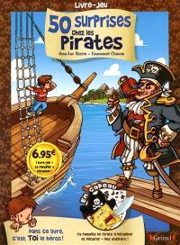 50 surprises chez les pirates : livre-jeu