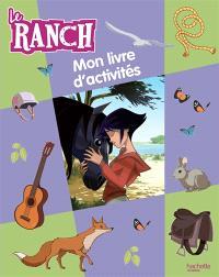 Le ranch : mon livre d'autocollants
