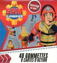 Sam le pompier : sauvetage en mer ! : 40 gommettes, 8 cartes d'action