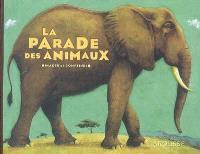 La parade des animaux : images et comptines