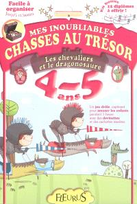 Les chevaliers et le dragonosaure : 4-5 ans
