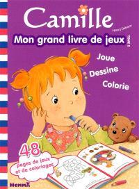 Camille : mon grand livre de jeux : joue, dessine, colorie. Volume 2