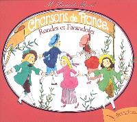 Chansons de France. Volume 2, Rondes et farandoles