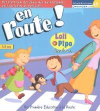 En route ! : ma première éducation à la route. Volume 2007, Loli & Pipo dans la rue