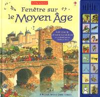 Fenêtre sur le Moyen Age