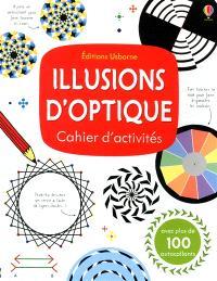 Illusions d'optique : cahier d'activités