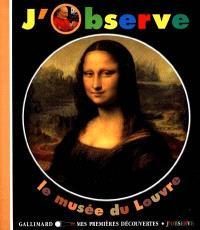 J'observe le musée du Louvre