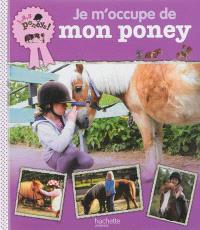 Je m'occupe de mon poney