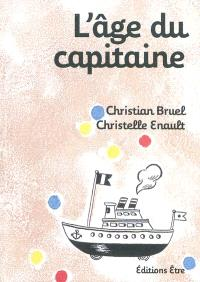 L'âge du capitaine
