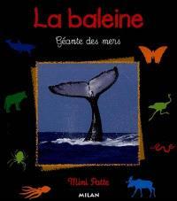 La baleine, géante des mers