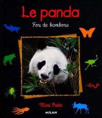 Le panda : fou des bambous