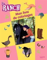 Le ranch : mon livre de coloriages