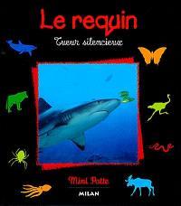 Le requin : tueur silencieux