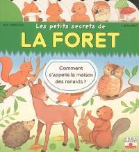 Les petits secrets de la forêt