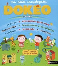 Ma petite encyclopédie Dokéo : 3-6 ans : avec 7 grandes images à déplier