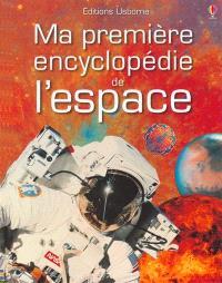 Ma première encyclopédie de l'espace