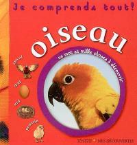 Oiseau : envol, oeuf, nid, poussin