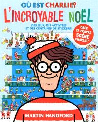 Où est Charlie ?, L'incroyable Noël