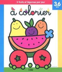 5 fruits et légumes par jour à colorier