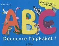 Abc, découvre l'alphabet !