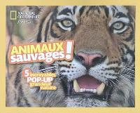 Animaux sauvages !