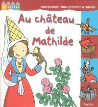 Au château de Mathilde