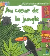 Au coeur de la jungle : mon premier documentaire à colorier