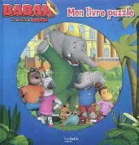 Babar, les aventures de Badou : mon livre puzzle