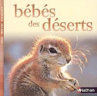 Bébés des déserts
