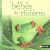Bébés des rivières