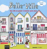 Belle'ville : une ville en papier à monter pour jouer