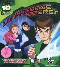 Ben 10 Alien force, Le passage secret