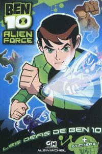 Ben 10 Alien force, Les défis de Ben 10