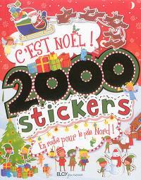 C'est Noël ! : 2.000 stickers : en route pour le pôle Nord !